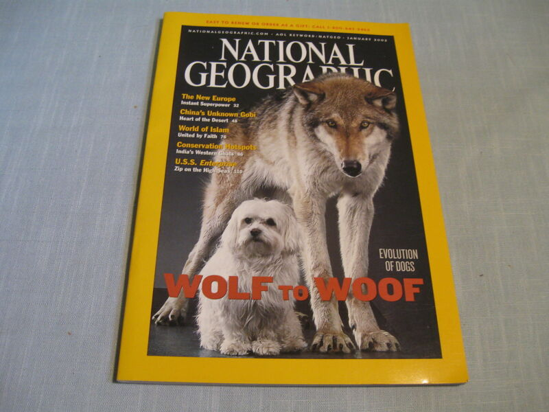 NATIONAL GEOGRAPHIC January 2002 WOLF TO WOOF China's Gobi WORLD OF ISLAM Europe