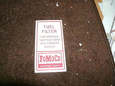 1960 - 1966 Ford F-100 F-150 F250 F350 Econoline Fuel Filter Decal Fomoco