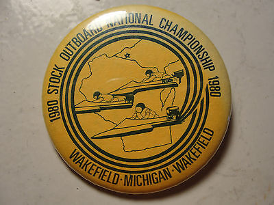 1980 Stock Outboard National Championship, Wakefield Michigan, pin, advertise
