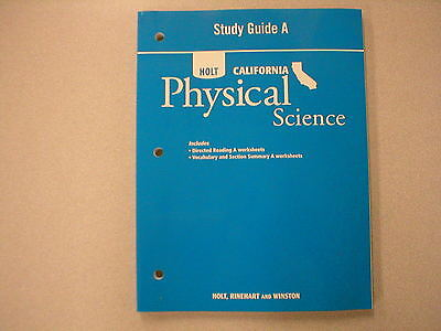 Holt California Physical Science Study Guide A Isbn 0030465338