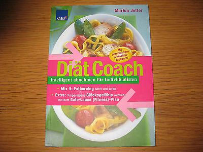 Diät Coach -Intelligent abnehmen für Individualisten von Marion Jetter (2005)