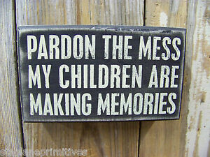 PBK-Wood-Wooden-6-x-3-1-2-BOX-SIGN-Pardon-The-Mess-My-Children-Are-Making