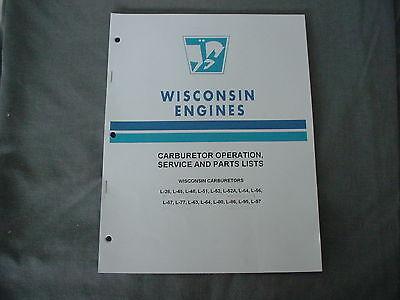 Wisconsin Engine Carburetors Service & Parts Manual L-26 Thru L-97 Brand