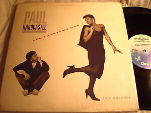 Paul Hardcastle Dont Waste My Time New Extended Version