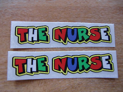 """Valentino Rossi style text - """"THE NURSE""""  x2 stickers / decals  - 5in x 1in"""