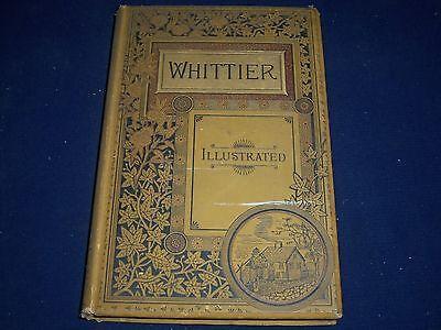 1884 Complete Poetical Works Of John Greenleaf Whittier Volume   Kd 1217