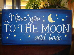 I Love You To The Moon And Back Ebay