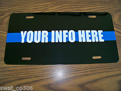 Customizable Thin Blue Line License Plate- reflective line + your custom info !