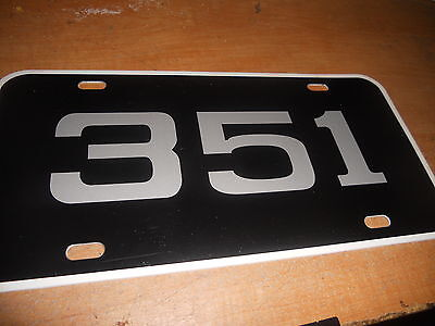 Ford 351 351c 351w 351m License Plate