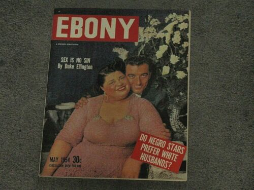 EBONY MAGAZINE,May 1954,SEX IS NO SIN (Duke Ellington) NEGRO STARS PREFER WHITE