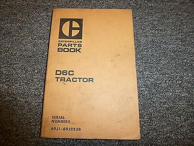 Caterpillar Cat D6c Crawler Tractor Dozer Parts Catalog Manual S N 69J1 69J2538