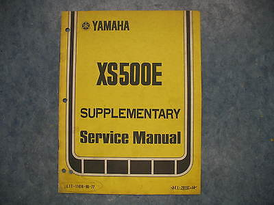 1977 <em>YAMAHA</em> XS500 E SUPPLEMENTARY SERVICE MANUAL XS500E <em>XS 500</em> 500E 77
