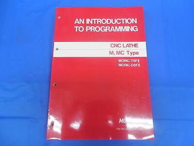 Mori Seiki Cnc Lathe An Introduction To Programming Fm-mc Morict6fii-a0e M Mc
