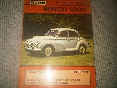 Morris Minor 1000 1956 to 1971 948cc 1098cc Autodata Owners Workshop Manual