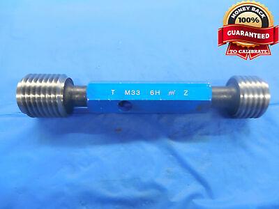 M33 X 3.5 6h Metric Thread Plug Gage 33.0 Go No Go P.d.s 30.797 31.007