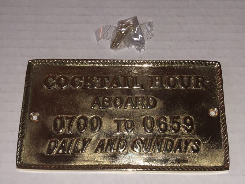 Cocktail Hour Aboard 0700 To 0659 Daily Solid Brass Sign Boat Yacht Ship Decor