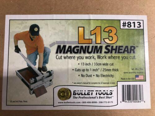Bullet Tools L13 Shear