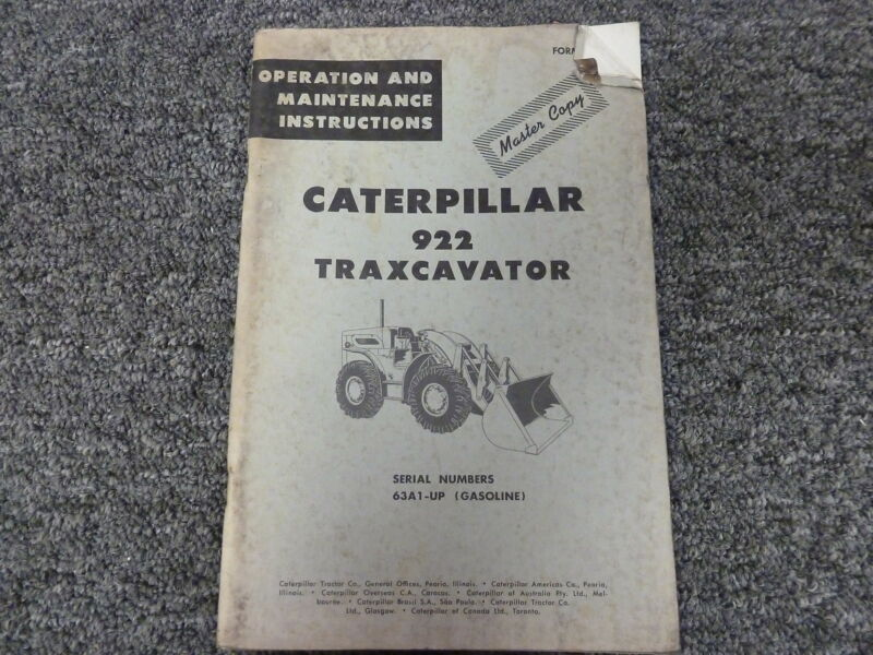 Caterpillar Cat 922 Gasoline Traxcavator Owner Operator Maintenance Manual 63A