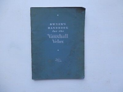 VAUXHALL VELOX L Owners Handbook published July 1948