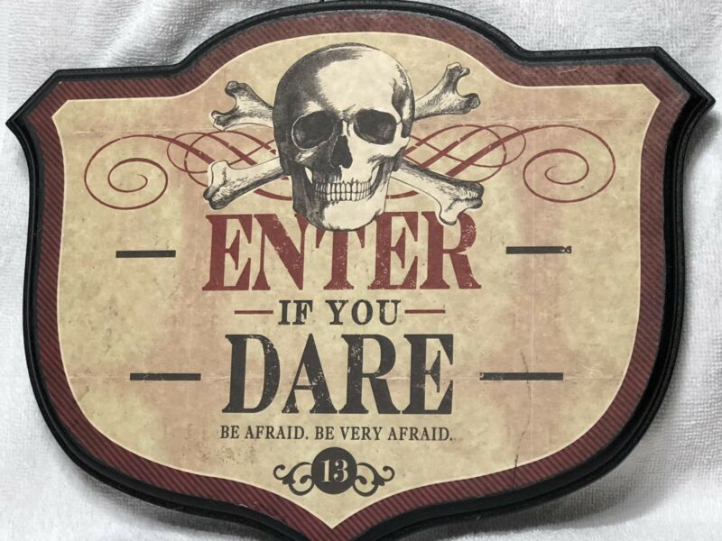 Halloween Wooden Sign - Enter If You Dare- Be Afraid. Be Very Afraid - Kohls
