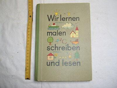 Wir lernen malen schreiben und lesen , Bayr. Schulbuchverlag 1960