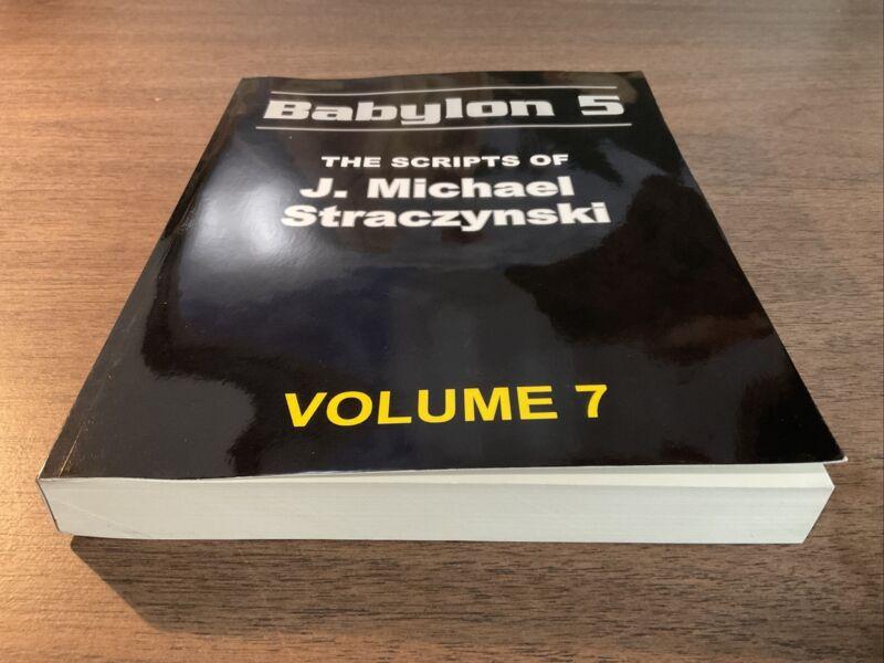 Babylon 5 - The Scripts of J. Michael Straczynski  [ Volume 7 ]