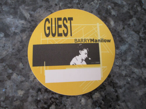 BARRY MANILOW - 2002 TOUR - GUEST BACKSTAGE PASS