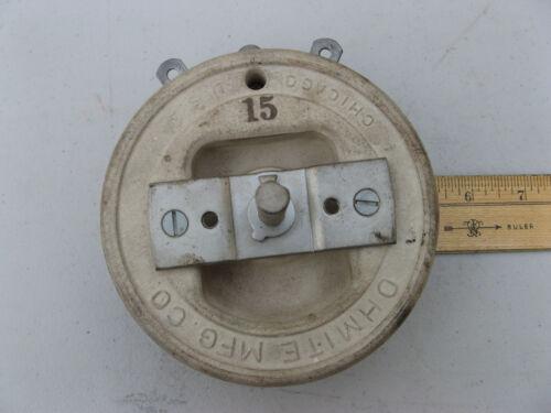 "OHMITE 5"" Model P VARIABLE RHEOSTAT 15 ohm 3.87 amps 600 volts VITREOUS CERAMIC"
