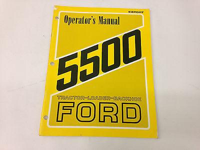 Ford Model 5500 Tractor Loader Backhoe Export Operators Manual