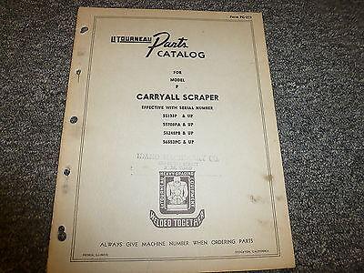 Letourneau Model P Carryall Scraper Parts Catalog Manual Pc219