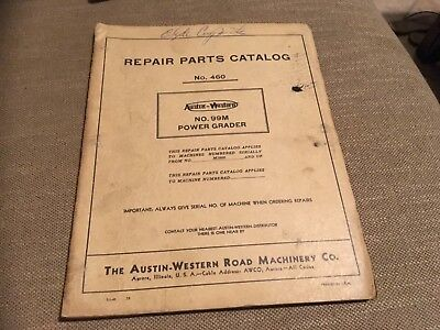 Austin Western 99m Power Grader Operating And Service Instructions 460 Manual