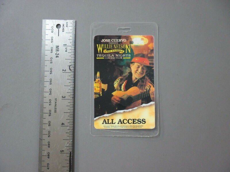 Willie Nelson backstage pass Otto Laminated Tequila Nights !