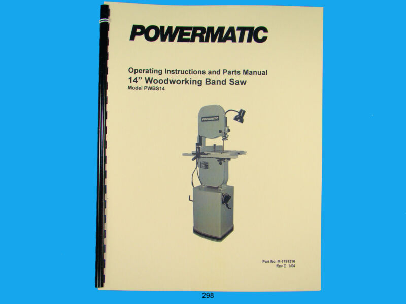 "Powermatic Model PWBS14 14"" Woodcutting Band Saw Instruction & Parts Manual *298"