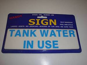 """Sign - """"Tank Water In Use"""" - BRAND NEW Marangaroo Wanneroo Area Preview"""