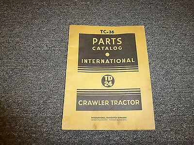 International Harvester Ih Td 24 Crawler Tractor Parts Catalog Manual Tc36