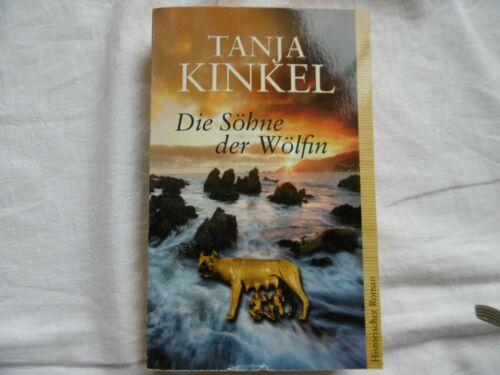 Die Söhne der Wölfin von Tanja Kinkel (2002, Taschenbuch)