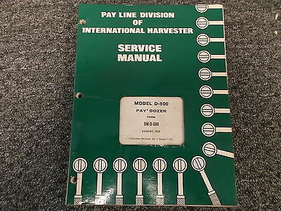 International Harvester Model D-500 Paydozer Crawler Service Repair Manual