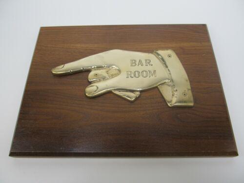 Vintage Wall Sign wooden plaque - brass - Bar - Finger Point