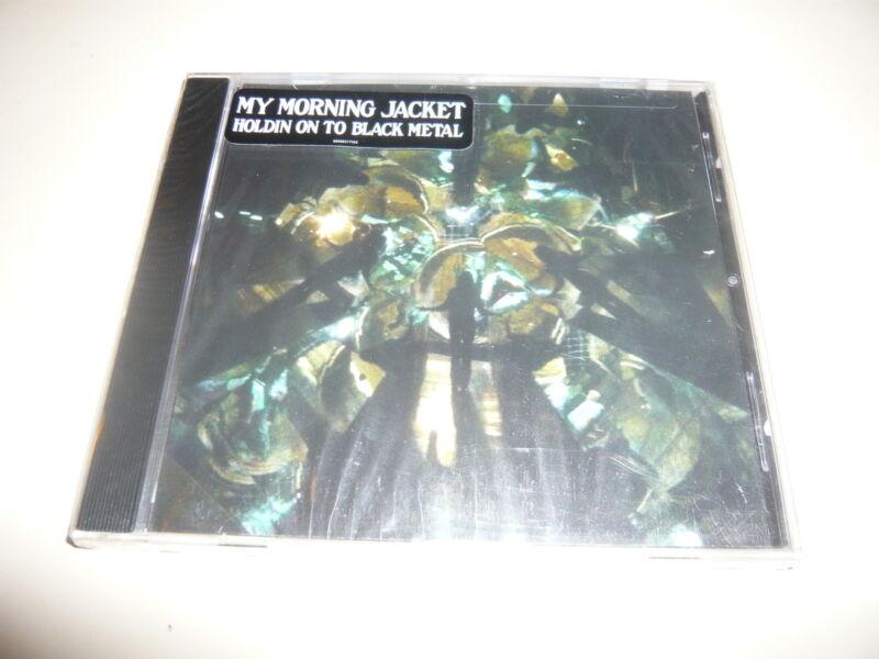 MY MORNING JACKET Holdin On To Black Metal +1 Bonus Live Track Sealed CD Single