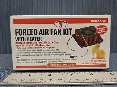 Little Giant Model 7300 Fan Heater Kit Fits The 9300 Egg Incubator