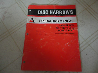 Allis Chalmers 2600 Series Disc Harrows Center Double Fold Operators Manual