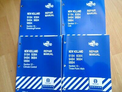 4 New Holland 9184 - 9884 Tractor Repair Manual Sections 10-13 Climate 3pt Cab