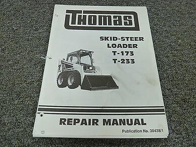 Thomas Models T173 T233 Skid Steer Loader Shop Service Repair Manual Book