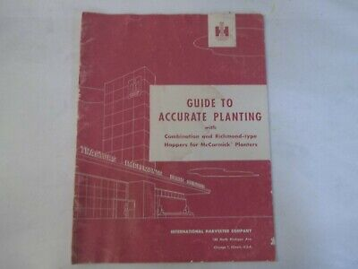 Ih Guide To Accurate Planting Combinationrichmond Hoppers Mccormick Planters