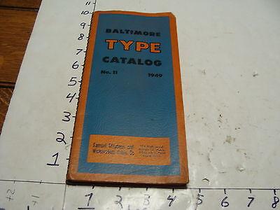 1949 Baltimore Type Catalog No. 11 Samuel Stephens Wickersham Quoin 144pgs