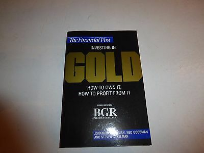 Investing In Gold  How To Own It  How To Profit From It Paperback Jonathan Go165