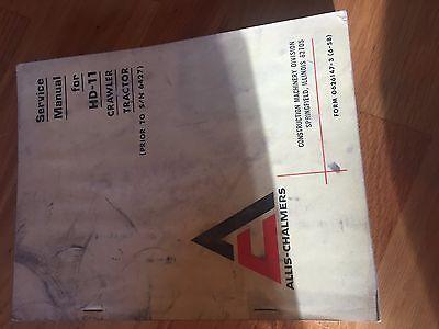 Allis- Chalmers Allis Chalmers Hd 11 Hydraulic Crawler Dozer Service Manual
