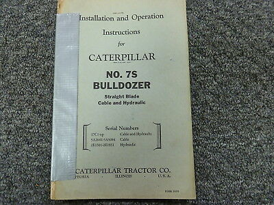Caterpillar Cat 7s Bulldozer Owner Operator Maintenance Installation Manual