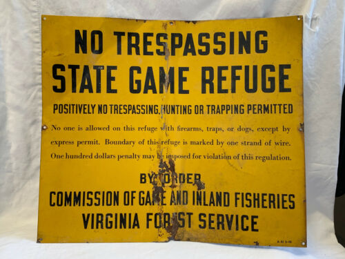 No Trespassing Hunting Trapping State Game Refuge Sign VA Forest Service Order