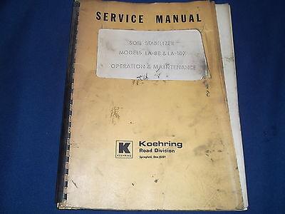 Koehring La-88 La-107 Soil Stablizer Operation Maintenance Book Manual